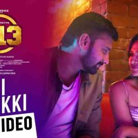 Check Out Bikki Likki Song Lyrics, Video – Tamil Film K13 Movie
