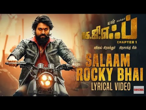 Salaam Rocky Bhai Song Lyrics In English, Video – KGF Chapter 1 Movie