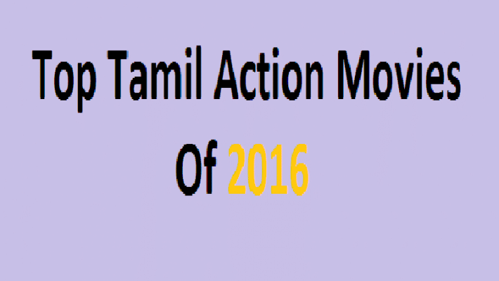 Top Tamil Movies of 2016 You Should Not Miss to Watch