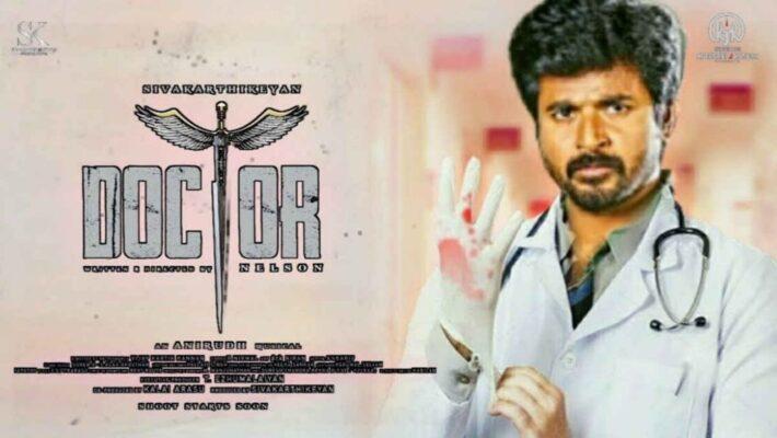 Sivakarthikeyan's upcomig Doctor Movie News and Updates
