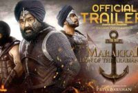 Marakkar: Lion of the Arabian Sea Upcoming Movie News, Trailer and Latest Updates