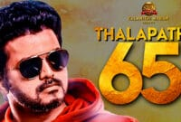 Thalpathy Vijay's Upcoming Movie Thalapathy 65 Latest News Details